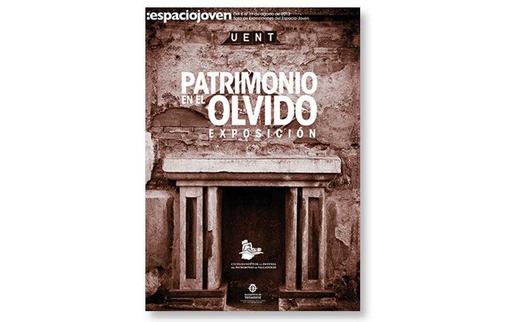 Ayto. Valladolid – Fotografía cartel expo Patrimonio en el Olvido